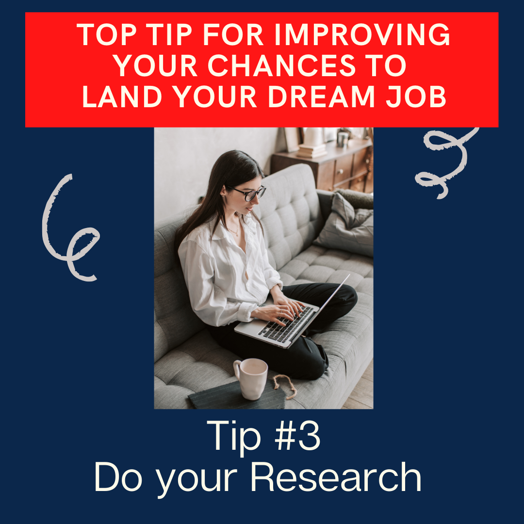 Research the companies you want to work for